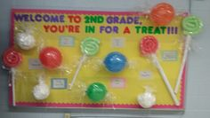 This year's treat.... My welcome back bulletin board with tips for having a great year... I was going for a candyland theme but my treats came out super big, but I still love it.  Treats idea came from this lady candy party on here.