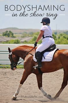 BodyShaming in the show ring - its time to change the conversation - ifthesaddlefits.com