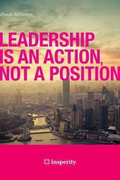 """""""Leadership is an action, not a position."""" ~ Donald McGannon #leadership #quote #business www.insperity.com..."""