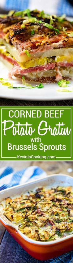 Want something different than the usual St. Patrick's Day dinner? How about this layered Corned Beef Potato Gratin with Brussels Sprouts? Let me show you! via @keviniscooking