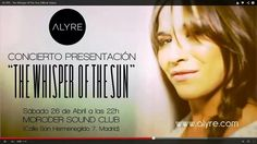 "Esta noche presentacion ""The whisper of the sun"" en Madrid"