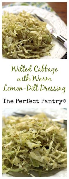 Wilted cabbage with a warm dressing will please everyone at the holiday table.