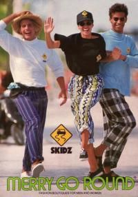 Skidz, all the cool kids had a pair of these.