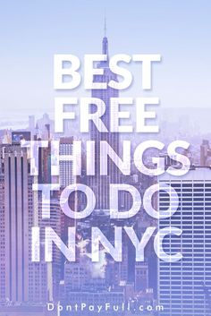 Best Free Things to Do in NYC #DontPayFull
