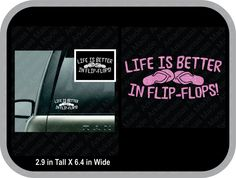 life is better in flip flops decal, truck decal,  car decal,  flip flops sticker, life is better in flip flops sticker - pinned by pin4etsy.com