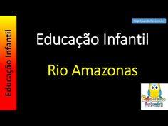 Educação Infantil - Nível 4 (crianças entre 7 a 9 anos): Rio Amazonas