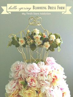 Create a blooming dress form that will never fade for the cost of a few fresh bouquets!