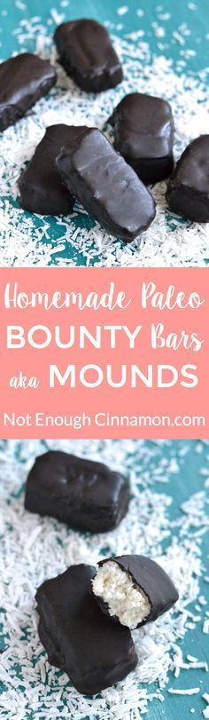 Easy Paleo Bounty Bars aka Mounds #justeatrealfood #notenoughcinnamon http://notenoughcinnamon.com/2015/07/28/easy-paleo-bounty-bars-aka-mounds/