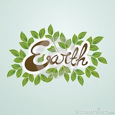 An illustration for earth day, consist of green  leaves and text Earth.