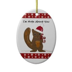 Cute Christmas squirrel with saying ornament