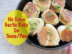 No Oven Garlic Bread Rolls Recipe - How To Make Garlic Rolls/Buns On Tawa/Pan On Stovetop/Gas Stove - YouTube