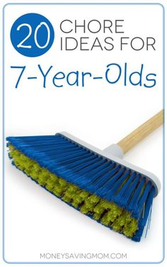 20 Chores for 7-Year-Olds