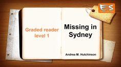 Graded reader level 1: Missing in Sydney - Andrea M. Hutchinson