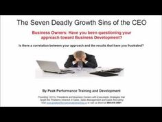 Sales Training Spotlight: The Seven Deadly Growth Sins of the CEO – Peak Performance Sales Training
