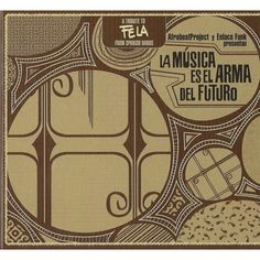 La Música Es El Arma Del Futuro (A Tribute To Fela From Spanish Bands) / Enlace Funk