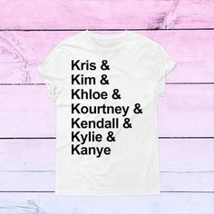 Kris Kim kourtney Khloe Kendall Kylie kardashian fan shirt American apparel instagram funny women shirt kim kourtney kylie tumblr - Brought to you by Avarsha.com