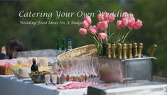 #WeddingFood Ideas On A Budget, #Catering Your Own #Wedding:http://bit.ly/1KbTcUB #IndianCatering