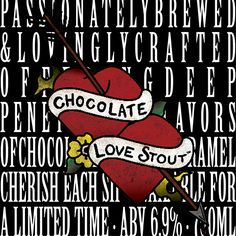 Chocolate Love Stout from Yards Brewing Company. Passionately brewed & lovingly crafted offering deep, penetrating flavors of chocolate, vanilla & caramel. Available for a limited time, so cherish each sip. #XOXO #craftbeer #beerlove