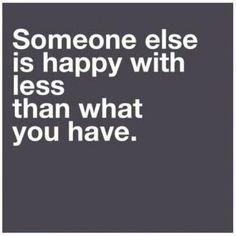 Always be happy :)