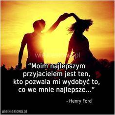 Moim najlepszym przyjacielem jest ten... #Ford-Henry,  #Przyjaźń, #Relacje-międzyludzkie Henry Ford, Humor, Words, Movies, Movie Posters, Films, Humour, Film Poster, Funny Photos