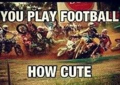 Oh you like football? That's cute. #MX