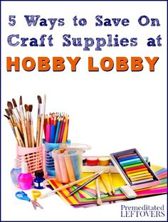 How To Save Money At Hobby Lobby