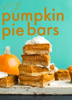Vegan & Gluten Free Creamy Pumpkin Pie Bars. Ingredients: oats, almond flour, sea salt, coconut sugar, maple syrup, coconut oil, pumpkin, maple syrup, cornstarch, pumpkin pie spice, almond milk