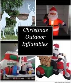 Christmas Outdoor Inflatables - The great thing about outdoor decorations is that we have gone from simple light displays to a wide variety of Christmas outdoor inflatables that can really set your yard apart from everyone else on your street. Not only are these inflatables bright and interesting but they are also reusable and very easy to put into place.: by Lewis L