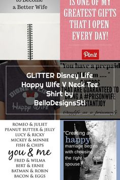 GLITTER Disney Life Happy WIfe V Neck Tee Shirt by BellaDesignsStl Happy Wife Quotes, Good Wife, Tee Shirts, Tees, V Neck Tee, Prison, Cards Against Humanity, Glitter, Disney