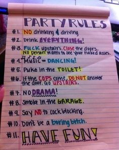 Yup... hahaha. Not much of a partier myself however for nowadays this is decent party rules