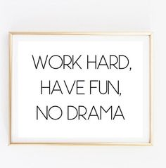 work hard have fun inspirational tumblr quote typographic print quote print inspirational quote motivational tumblr room decor framed quote by AngiesPrints on Etsy https://www.etsy.com/listing/235400436/work-hard-have-fun-inspirational-tumblr