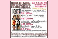 1º Congresso Nacional sobre Doutrinação Política e Ideológica nas Escolas | #Brasília, #Comunismo, #DireitosHumanos, #EscolasSemPartido, #MiguelNagib, #MudançaSocial, #OlavoDeCarvalho, #Socialismo