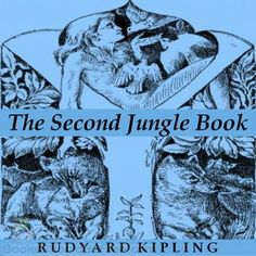 Free audio book -- The Second Jungle Book, by Rudyard Kipling (our kids love sequels!)