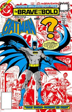 """Last issue! Batman teams up with """"himself"""" - actually his Earth-Two version! The comic makes way for """"Batman and the Outsiders""""! Batman Comic Books, Batman Comics, Comic Books Art, Comic Art, Batman Poster, Vintage Comic Books, Vintage Comics, Book Cover Art, Comic Book Covers"""