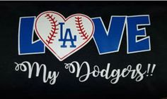 L⚾️VE My Dodgers Dodgers Shirts, Dodgers Gear, Dodgers Nation, Let's Go Dodgers, Dodgers Baseball, Baseball Shirts, Dodgers Party, Baseball Crafts, Dodger Blue