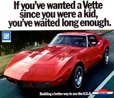 Corvette Stingray Ad Looks Like A 1973 1976 Corvette, Old Corvette, Classic Corvette, Chevrolet Corvette, Corvette Summer, Vintage Advertisements, Vintage Ads, Ford Mustang, Mopar