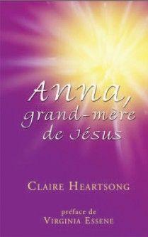 Anna, grand-mère de Jésus par HEARTSONG, CLAIRE