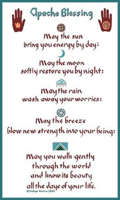 Apache blessing- I want this on the inside wall next to my front door.