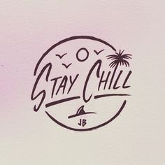 Stay Chill Jamie Browne jamiebrowneart com Doodles, Surf Art, Easy Drawings, Easy Sketches, Art Inspo, Cool Art, Graffiti, Logo Design, Artsy