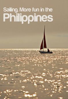 Sailing. More fun in the Philippines. | More Fun in the Philippines | Scoop.it