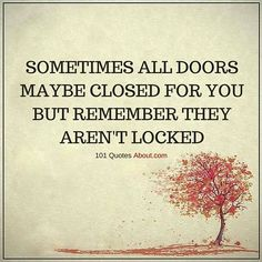 Sometimes all doors