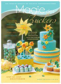 Magie des Zuckers Anleitungen Birthday Cake, Desserts, Cover, Food, Biscuits, Great Ideas, Birthday, Tutorials, Bakken