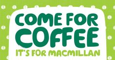 Coffee morning in aid of Macmillian Cancer Charity. Coffee, cakes and raffle. 1st October at 10am. At www.ashoverparishhall.com