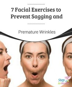 7 facial exercises to prevent sagging and wrinkles .- 7 facial exercises to prevent sagging and premature wrinkles We share 7 facial exercises to prevent sagging and reduce premature wrinkles. Don& stop practicing them at home! Facial Exercises For Jowls, Jowl Exercises, Neck Exercises, Face Gym, Sagging Face, Facial Yoga, Gewichtsverlust Motivation, Face Massage, Tips Belleza