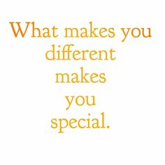 Diversity makes people and life interesting - be you and don't be afraid to stand out from the crowd!
