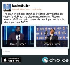 Who is your true MVP for #NBA? #JamesHarden or #StephenCurry Make your #choice www.choiceapp.co