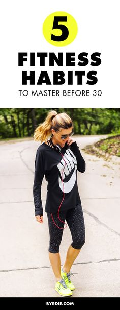The most important fitness habits to establish before you turn 30