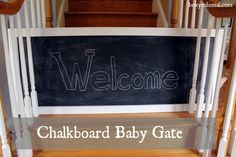 Easy chalkboard baby gate; fits through stair balusters without being permanently attached