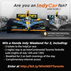 Enter to win an #IndyCar racing getaway for two in #Toronto from InterContinental Toronto Yorkville, including a stay in a luxurious suite, breakfast, race tickets, and much more! @intercontoronto