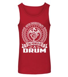 Never Underestimate DRUM - Name Shirts drum T-shirt